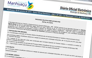 O DOE de Manhuaçu será publicado diariamente, de segunda a sexta-feira, a partir das 17h horas.