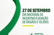 27 de setembro: CIHDOTT ressalta a importância da doação de órgãos no HCL